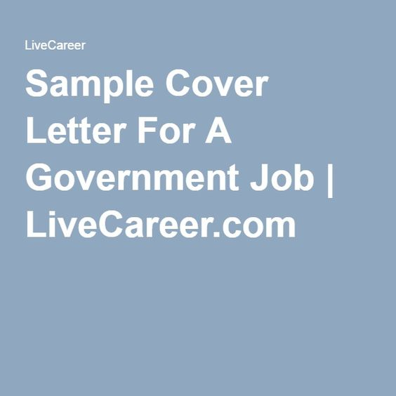 Sample Cover Letter For A Government Job LiveCareer - live career com