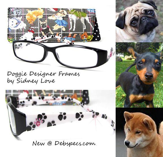 Doggie Designer print Reading glasses by Sidney Love  http://www.debspecs.com/Doggie-with-case-Sydney-Love-P3754C56.aspx