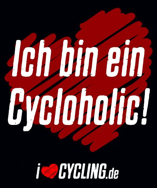 Ich bin ein Cycloholic!