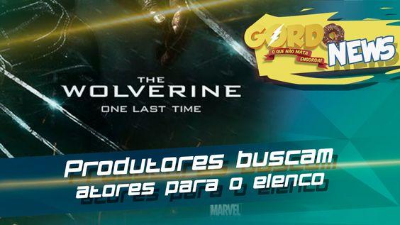 Wolverine 3 - Produtores buscam atores para o elenco