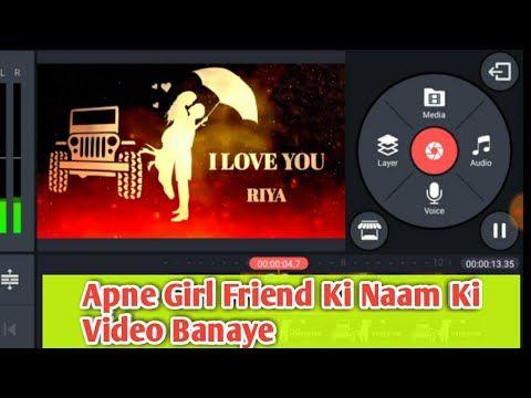 Girlfriend Name Art Video Name Art Video App Kinemaster Video Editing Tik Tok Name Video Youtube Name Art Video Editing Video App
