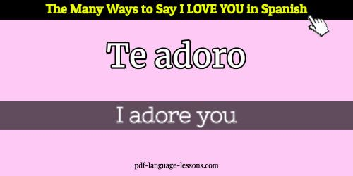 13 Fluent Ways To Say I Love You In Spanish 3 With Images
