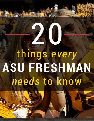 20 Things Every ASU Freshman Needs To Know