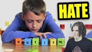 why people hate autistic people - YouTube Yeah well the Son of God loves us!