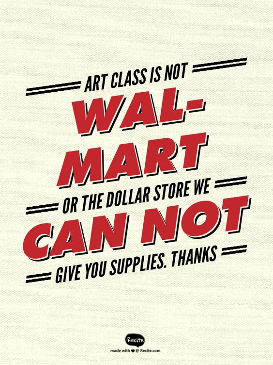 art class is not wal mart or the dollar store we can not give you