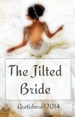"Read ""The Jilted Bride (Completed) - PROLOGUE"" #wattpad #chicklit"