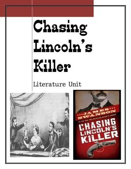 chasing lincoln Chasing lincoln's killer tells of the 12 days after lincoln's assassination that  were spent chasing his killer john wilkes booth devoted to the south booth's.