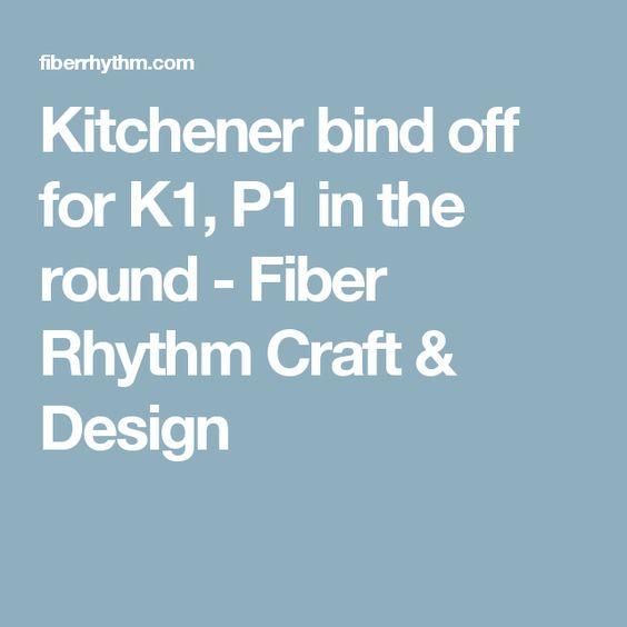 Kitchener bind off for K1, P1 in the round - Fiber Rhythm Craft & Design