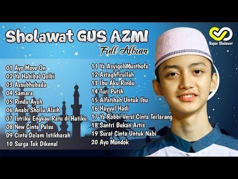 Gus Azmi Full Album Terbaru 2019 Syubbanul Muslimin Lagu Lirik Lagu Lirik