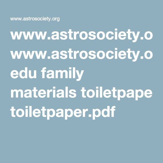 www.astrosociety.org edu family materials toiletpaper.pdf