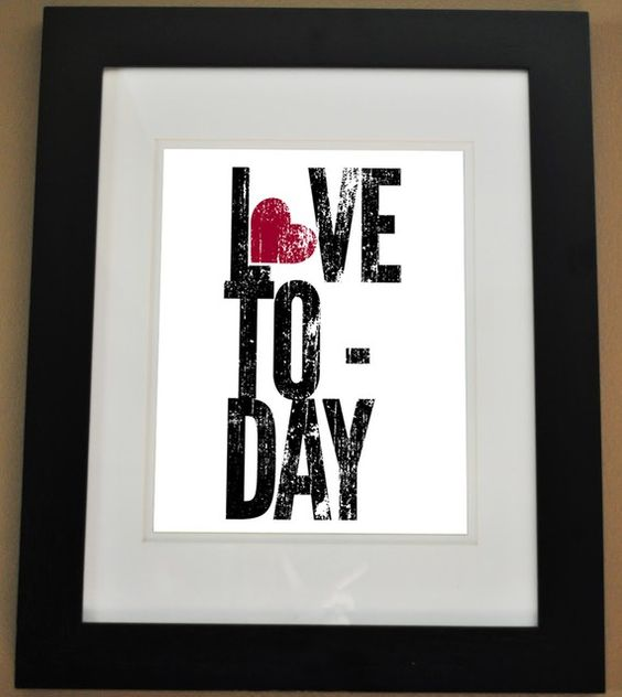 I Love You Today... and Always... <3    :D
