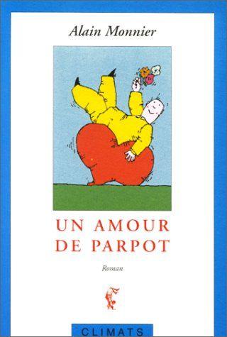 Un amour de Parpot de Alain Monnier http://www.amazon.fr/dp/2841580474/ref=cm_sw_r_pi_dp_IuOkub1N7APPT