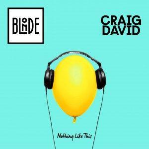 Blonde, Craig David – Nothing Like This acapella