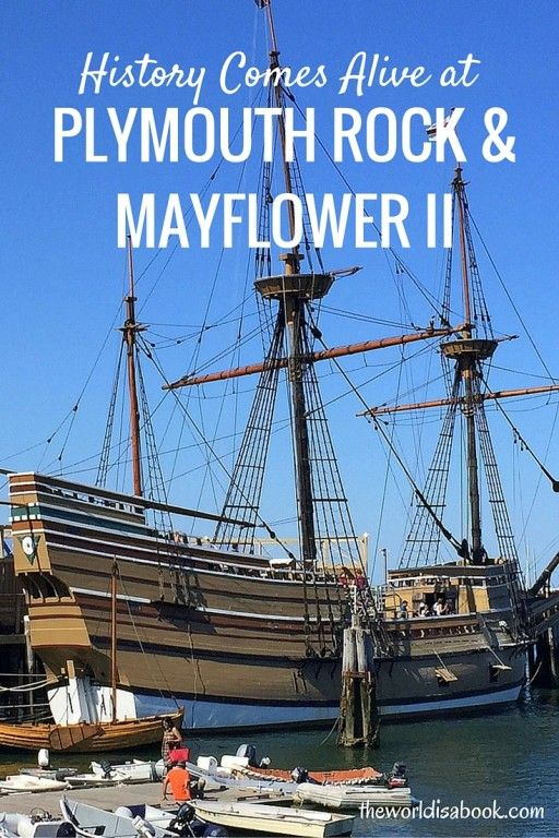 History Comes Alive at Plymouth Rock and the Mayflower II - Massachusetts with kids