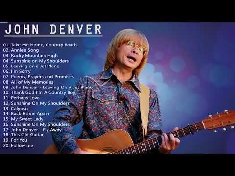 Best Songs Of John Denver John Denver Greatest Hits Full Album