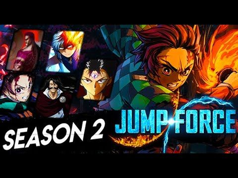 The Truth About Jump Force Season 2 5 Dlc Characters More Seasons Season 2 Character