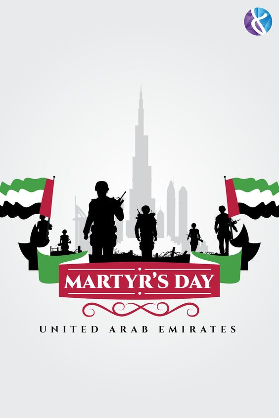 8 Dimensions Team Would Like To Recognize The Sacrifices And Dedication Of Emirati Martyrs Who Have Given Their Life In Martyrs Day Uae National Day Uae Flag
