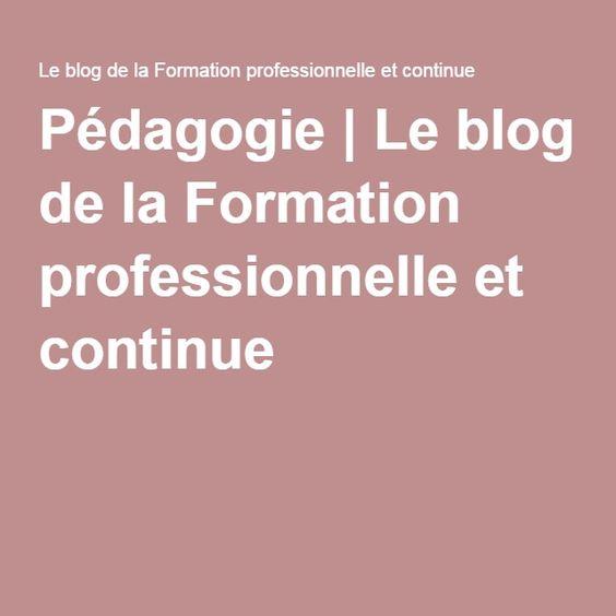 Pédagogie   Le blog de la Formation professionnelle et continue