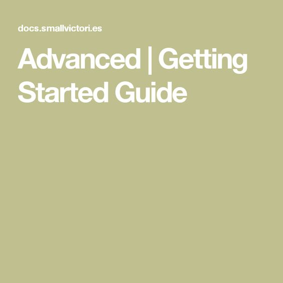 Advanced | Getting Started Guide
