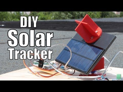 In This Project I Will Show You How To Create A Solar Tracker Which Like The Name Implies Can Follow The Movement Of The Solar Tracker Diy Solar Solar Projects