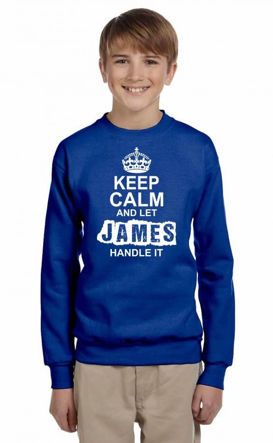 keep calm and let james handle it 1 Youth Sweatshirt