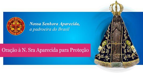 Oração à Nossa Senhora Aparecida para Proteção