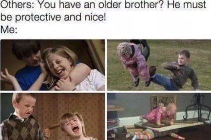 The Best Sibling Memes About Sister And Brothers Oh And Happy