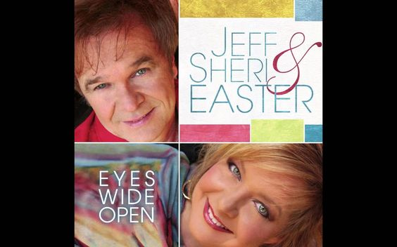 Jeff and Sheri Easter (Eyes Wide Open)