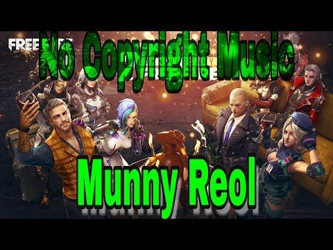 No Copyright Music Ringtone Song Munny Reol Copyright Music Songs Theme Song