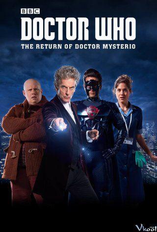 Phim Bác Sĩ Vô Danh: Sự Trở Lại Của Mysterio