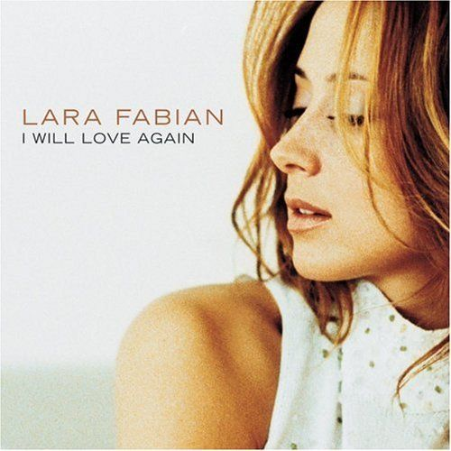 Lara Fabian – I Will Love Again (single cover art)