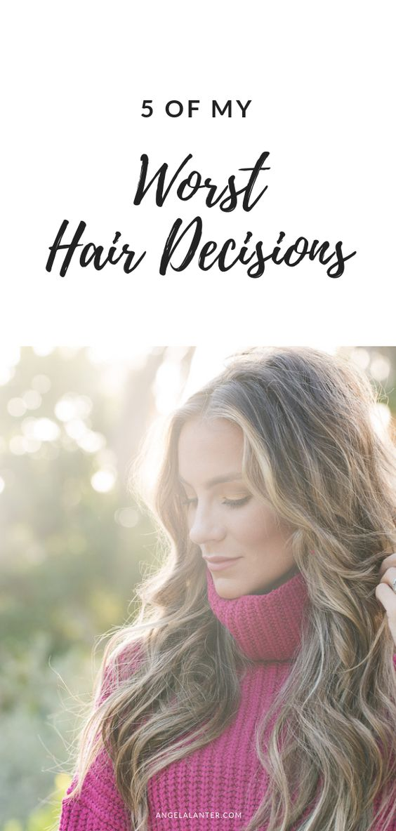 5 of my worst hair decisions. Angela Lanter, Hello Gorgeous #haircare #hairstyle #hair