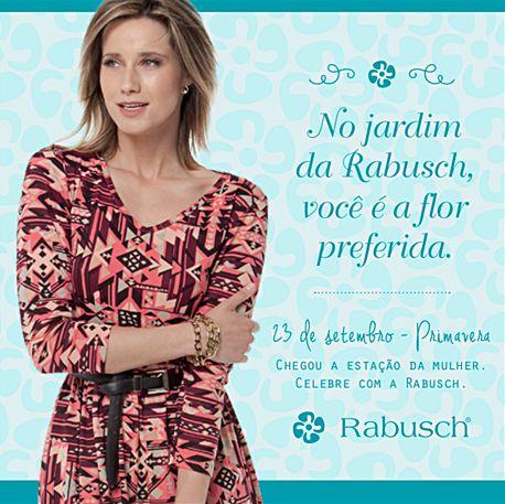 No jardim da Rabusch, você é a flor preferida.