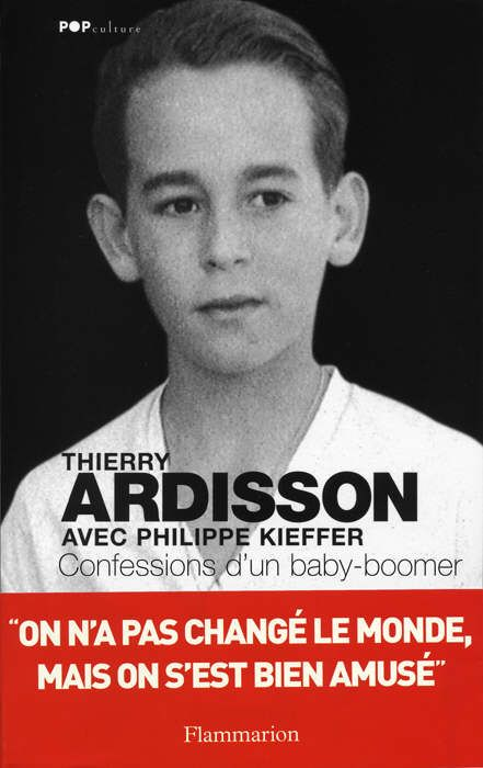 thierry ardisson | Confessions d'un baby-boomer » de Thierry Ardisson