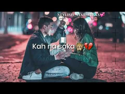 Dil Me Ho Tum Aankho Me Tum Whatsapp Status Youtube Love Status Whatsapp Love Status Song Status