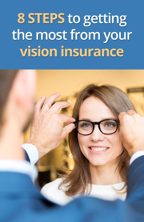 Vsp Vision Insurance Get The Most From Your Vsp Benefits Vision