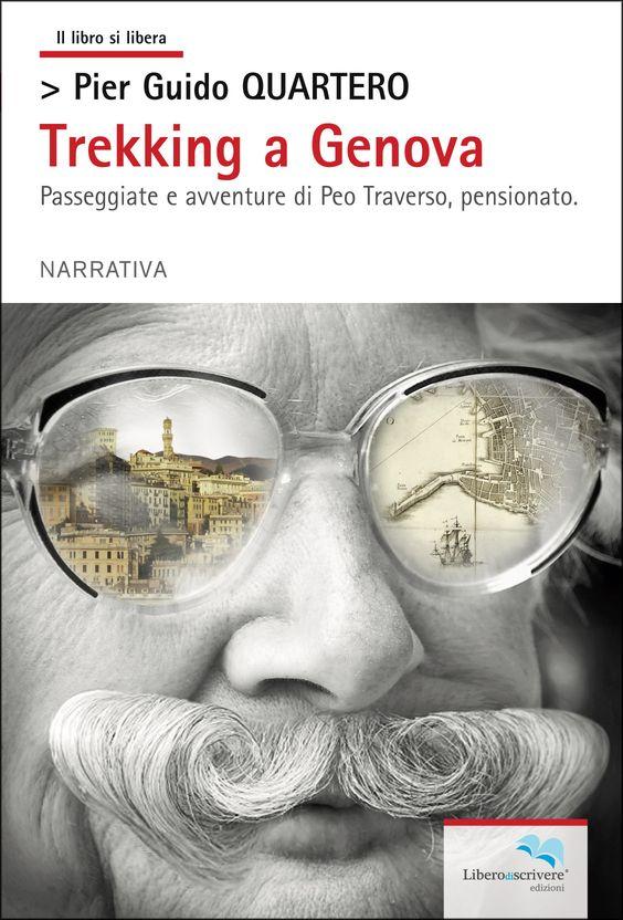 my book covers: Pier Guido Quartero - Trekking a Genova