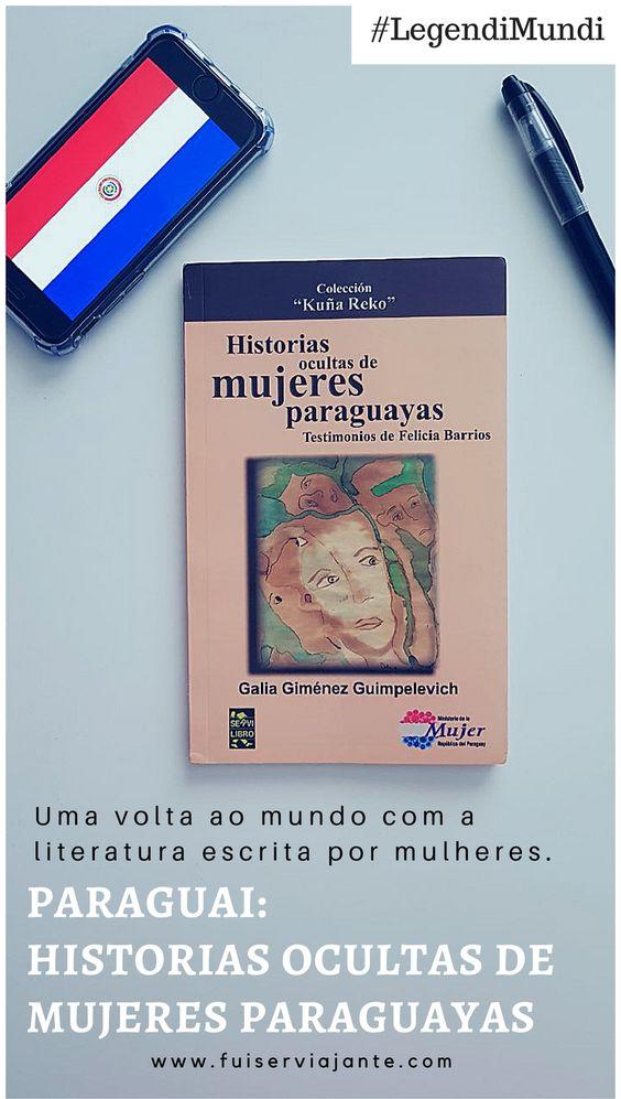 Historias ocultas de mujeres paraguayas - Legendi Mundi Paraguai
