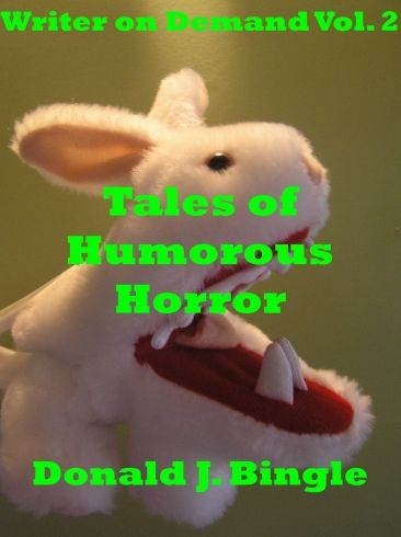 Tales of Humorous Horror (Writer on Demand TM Vol. 2)  Ha! thought this was funny