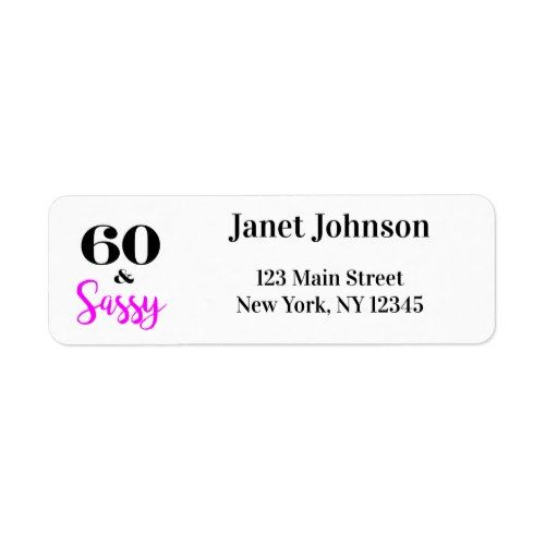 Sixty And Sassy 60th Birthday Return Address Label 60th Birthday Party Invitations Return Address Labels Address Labels
