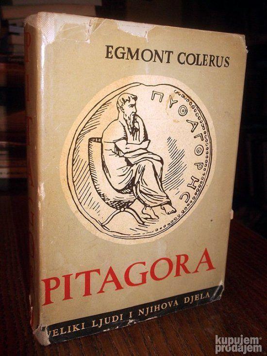 PITAGORA: Rođenje Zapada - Egm. Colerus: