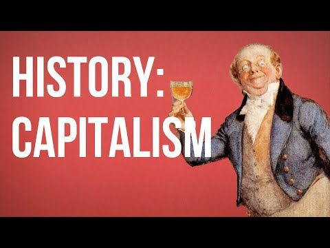 HISTORY OF IDEAS - Capitalism Though capitalism seems like just plain common-sense nowadays, it is a theory of human society with a distinctive history and set of assumptions. By: The School of Life.