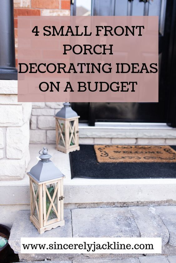 Small Front Porch Ideas On A Budget In 2020 Small Front Porches Decorating Ideas Porch Decorating Small Front Porches