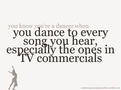 Commercial Quotes Best Have You Ever Stood Up And Started Dancing To The Music In A Tv
