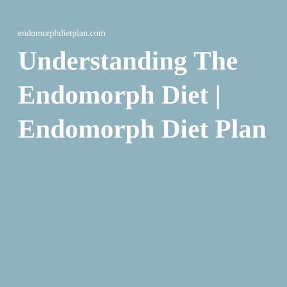 Understanding The Endomorph Diet | Endomorph Diet Plan