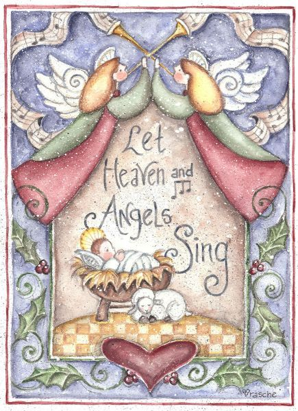 Jesus Nativity ~ Let Heaven and Angels Sing by Shelly Rasche
