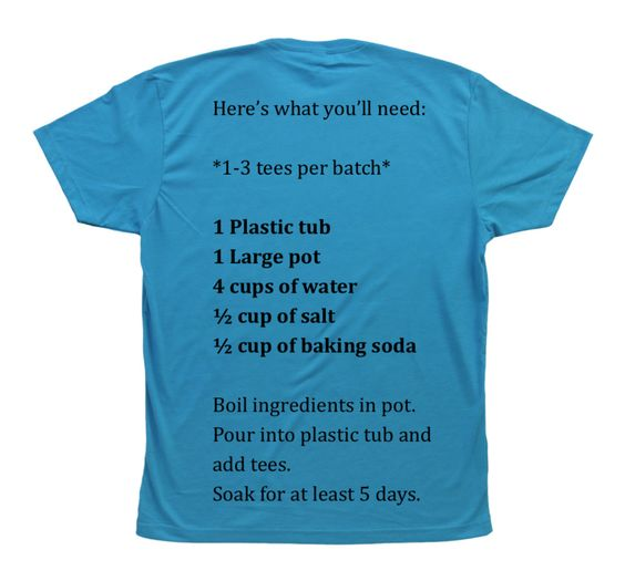 T-shirt Brine, this version is supposed to work better