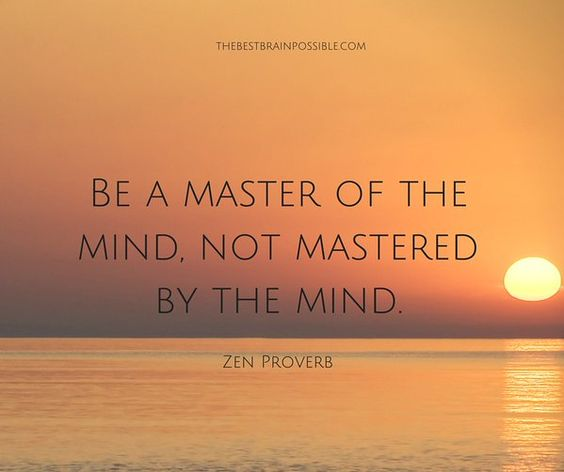 Become the master of your mind.