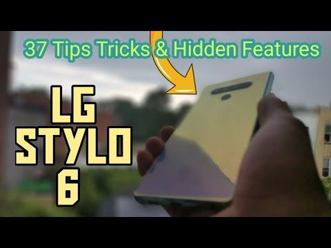 37 Tips And Tricks For The Lg Stylo 6 Hidden Features Youtube Tips Trick Youtube