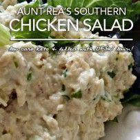 Aunt Rea's Chicken Salad – Low Carb Southern Goodness Per ½ Cup: 283 Calories; 23g Fat (75.0% calories from fat); 16g Protein; 1g Carbohydrate; 0.33g Dietary Fiber; 176mg Cholesterol; 0.67g Effective Carbs